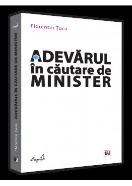 """Lansarea cărții """"Adevărul în căutare de Minister"""""""